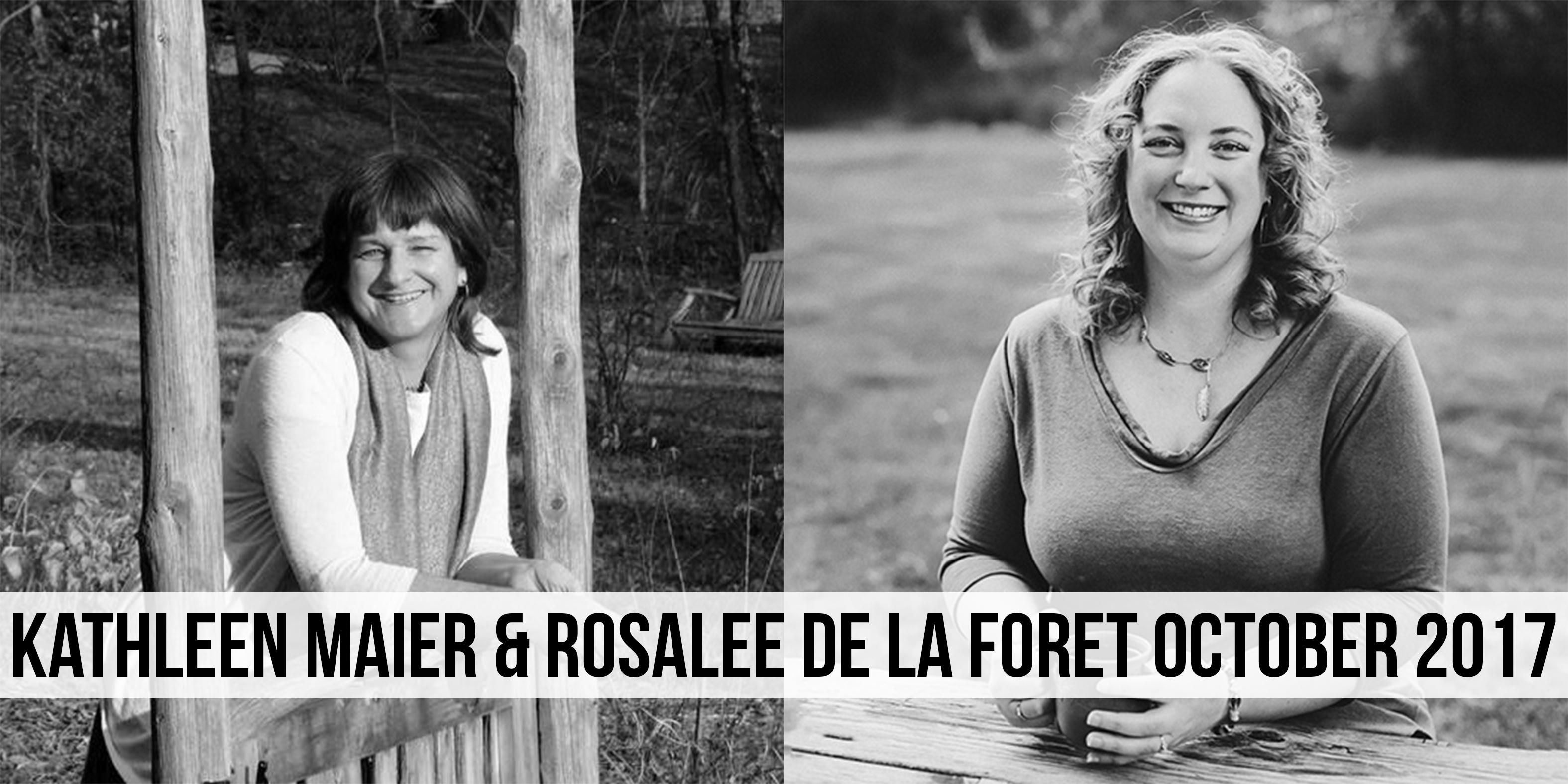 Kathleen Maier and Rosalee De La Foret