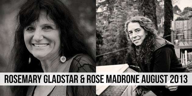 Rosemary Gladstar and Rose Madrone August 2013